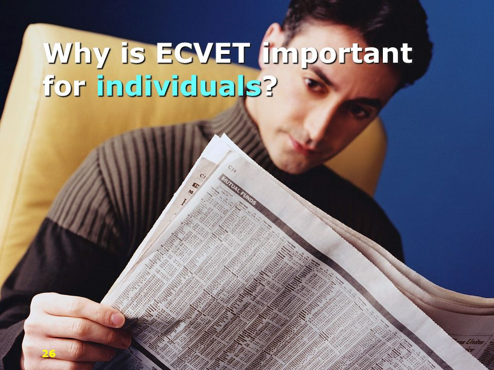 Why is ECVET important for individuals? 26