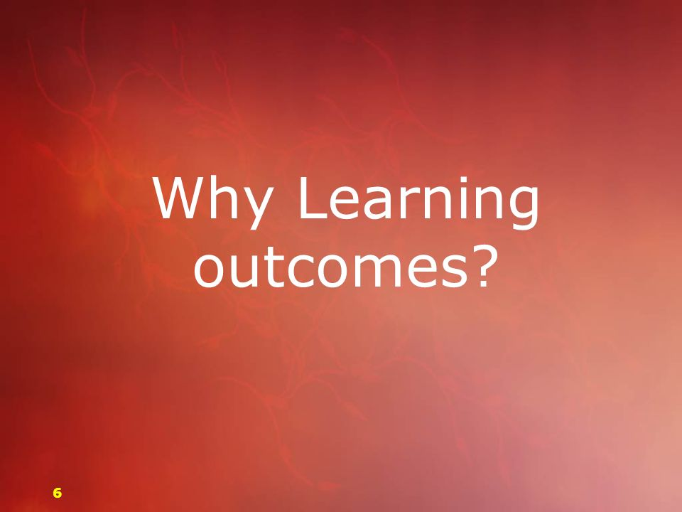 Why Learning outcomes? 66