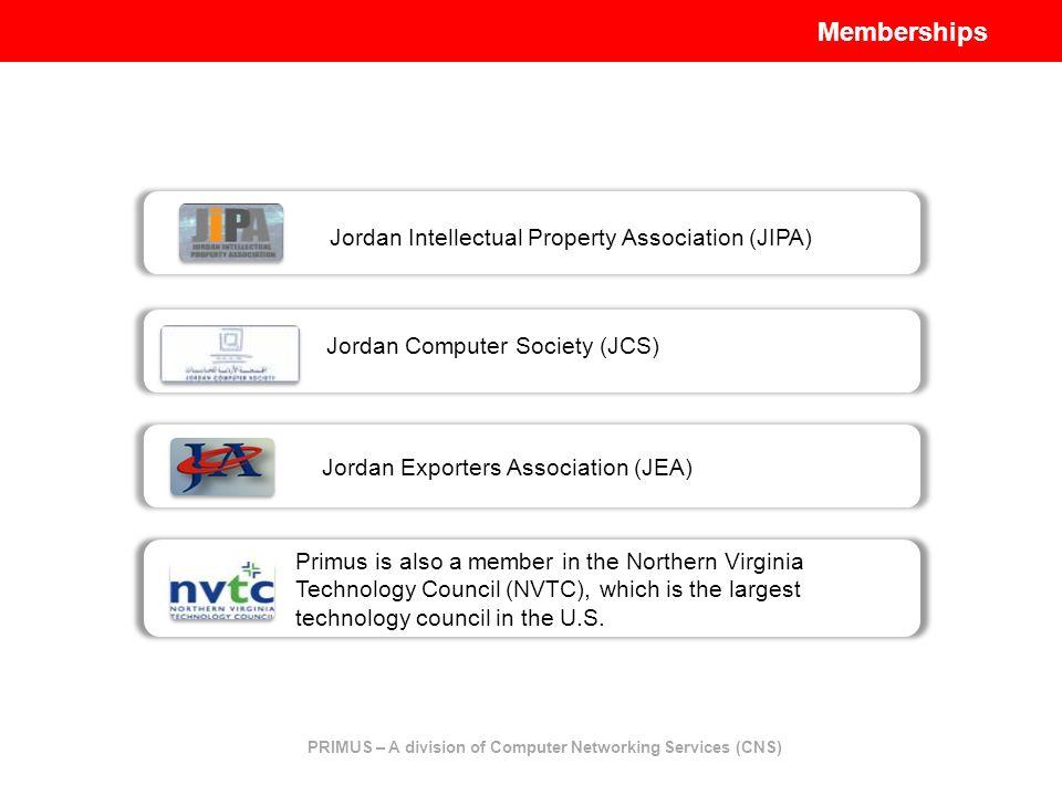 Jordan Intellectual Property Association (JIPA) Jordan Computer Society (JCS) Jordan Exporters Association (JEA) Primus is also a member in the Northe