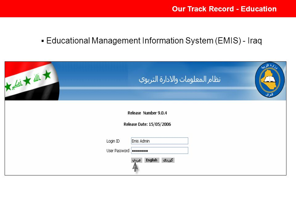 Our Track Record - Education Educational Management Information System (EMIS) - Iraq Our Track Record - Education