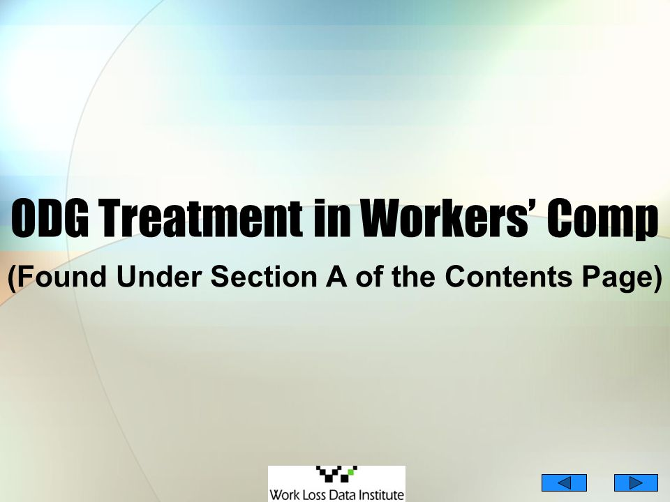 36/65 ODG Treatment in Workers Comp (Found Under Section A of the Contents Page)