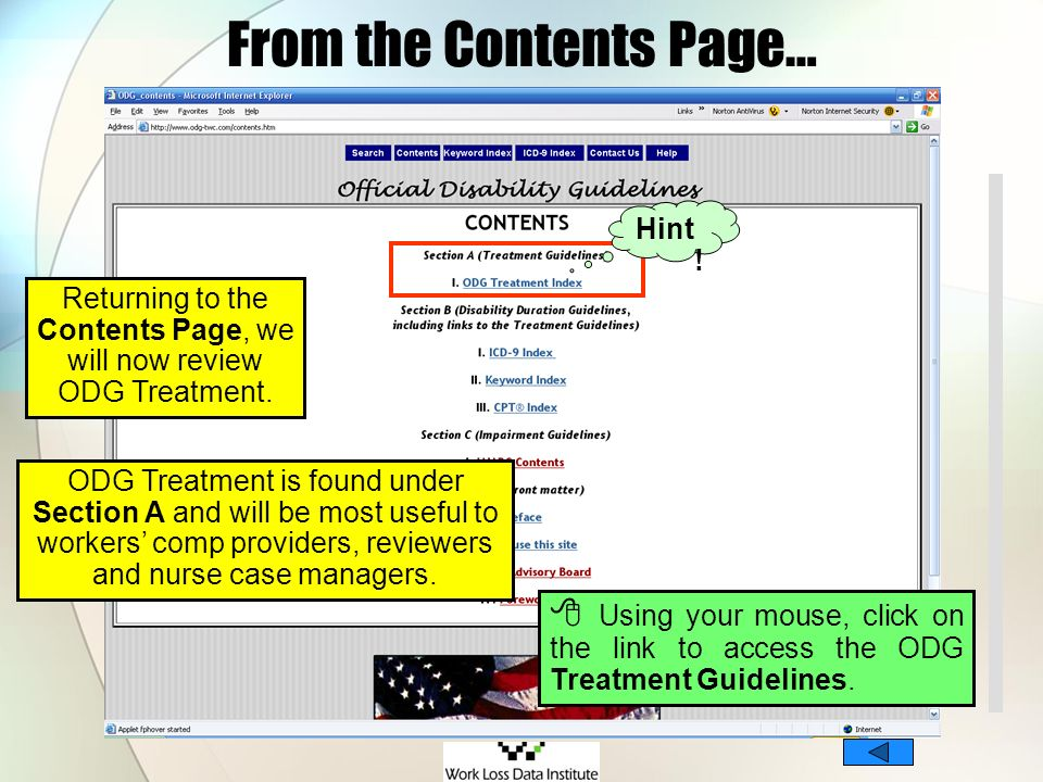 From the Contents Page… Returning to the Contents Page, we will now review ODG Treatment. ODG Treatment is found under Section A and will be most usef