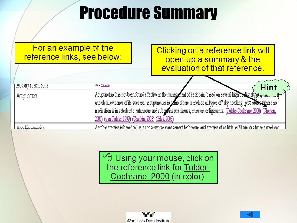 Procedure Summary For an example of the reference links, see below: Using your mouse, click on the reference link for Tulder- Cochrane, 2000 (in color