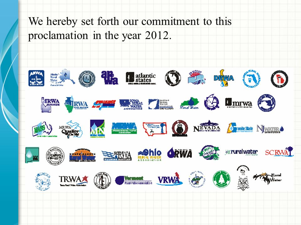 We hereby set forth our commitment to this proclamation in the year 2012.