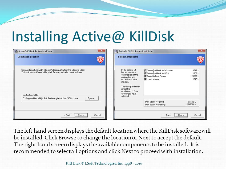 Installing Active@ KillDisk The left hand screen displays a confirmation of installation.
