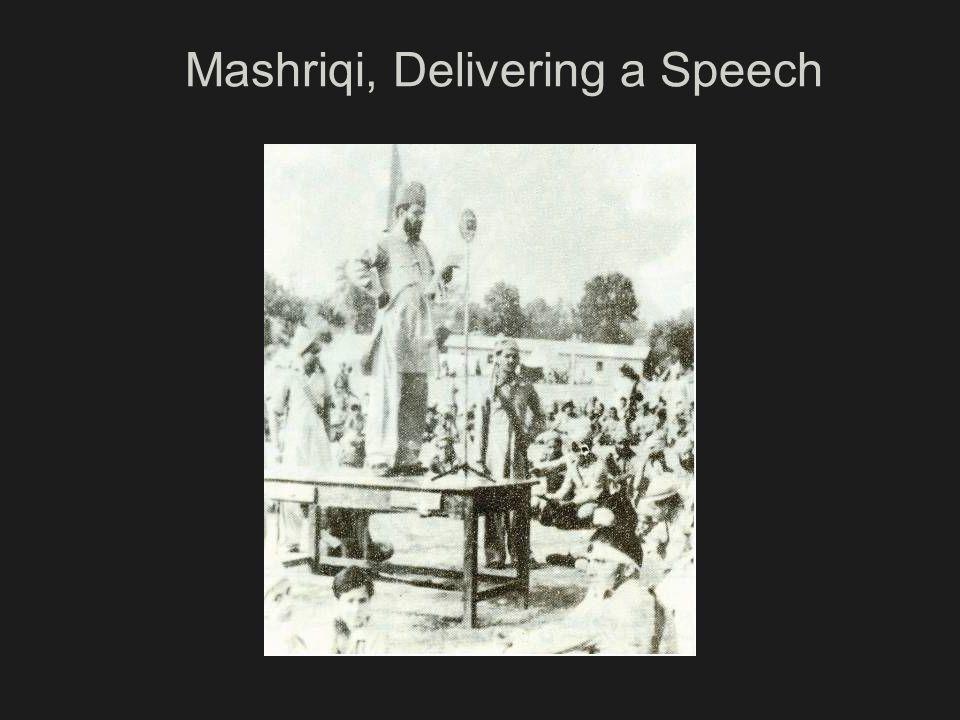 Mashriqi, Delivering a Speech