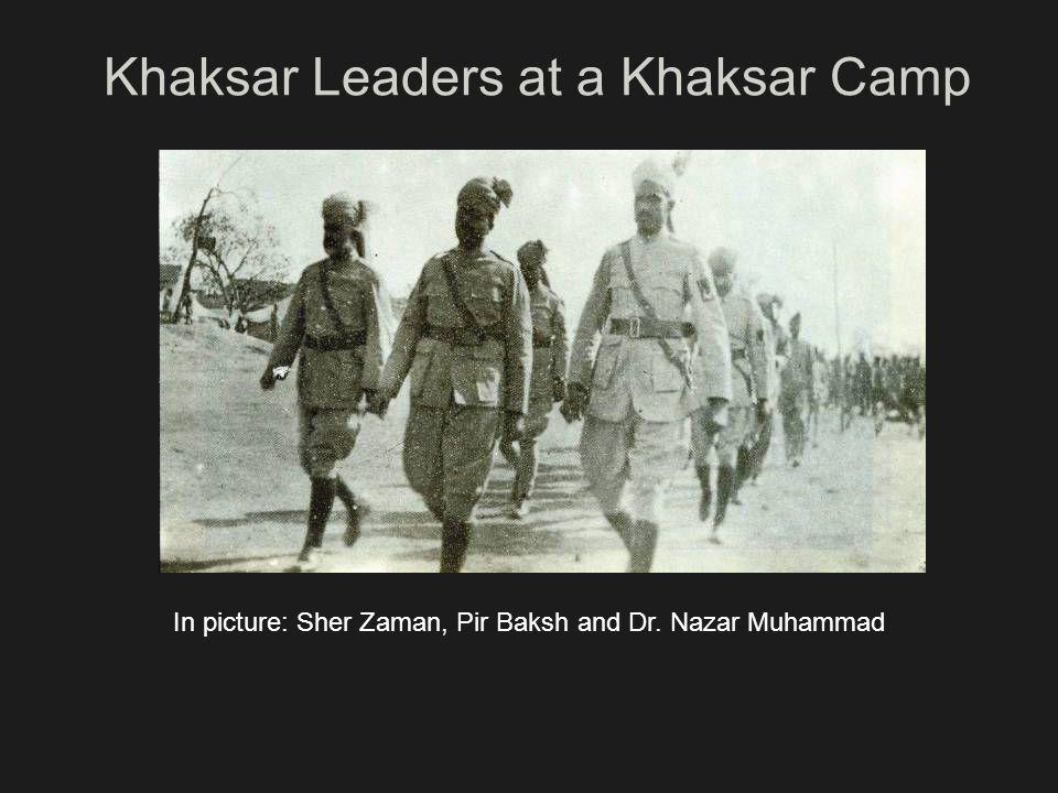 Khaksar Leaders at a Khaksar Camp In picture: Sher Zaman, Pir Baksh and Dr. Nazar Muhammad