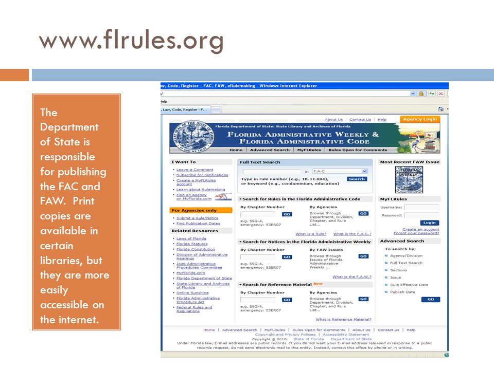 www.flrules.org The Department of State is responsible for publishing the FAC and FAW. Print copies are available in certain libraries, but they are m