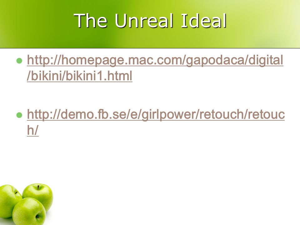 The Unreal Ideal http://homepage.mac.com/gapodaca/digital /bikini/bikini1.html http://homepage.mac.com/gapodaca/digital /bikini/bikini1.html http://de