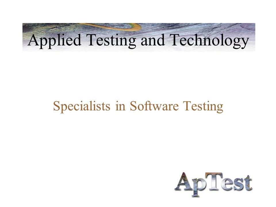 Applied Testing and Technology Specialists in Software Testing
