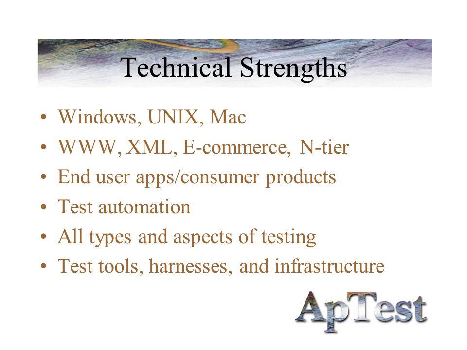 Test Tool Expertise Including –Mercury, Segue –Test Expert –TET, DejaGNU –ADL