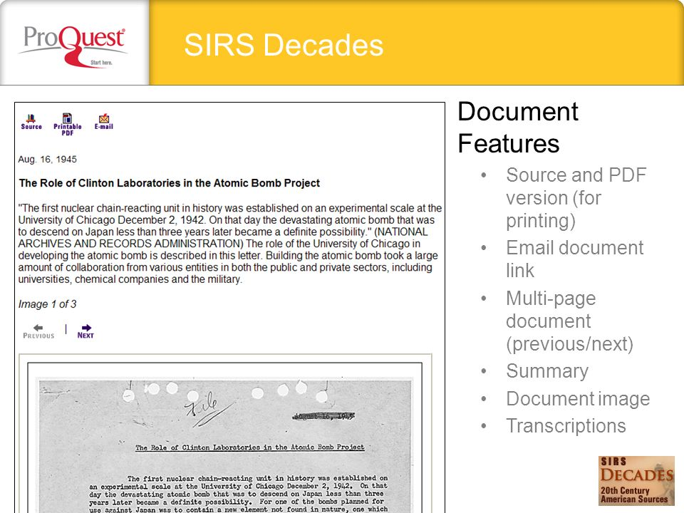 SIRS Decades Source and PDF version (for printing) Email document link Multi-page document (previous/next) Summary Document image Transcriptions Document Features