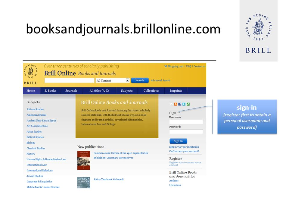 booksandjournals.brillonline.com sign-in (register first to obtain a personal username and password) sign-in (register first to obtain a personal user