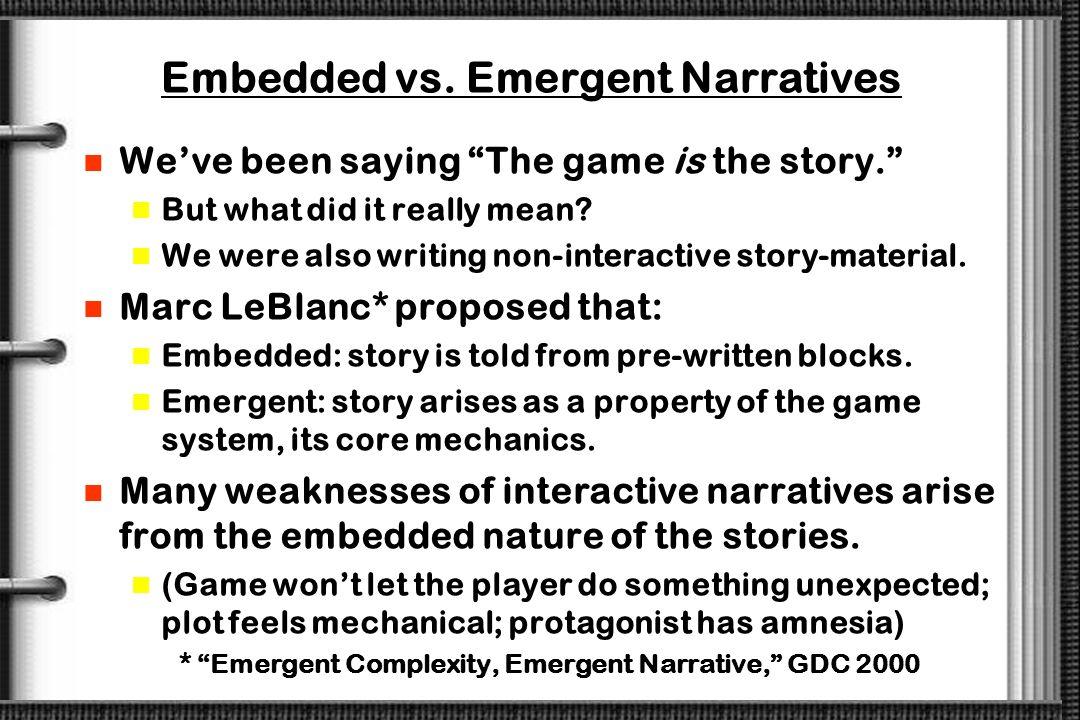 Fully Exploiting the Medium John Sutherland* divided media thus: Novels are best at handling internal tension. Plays are best at handling interpersona