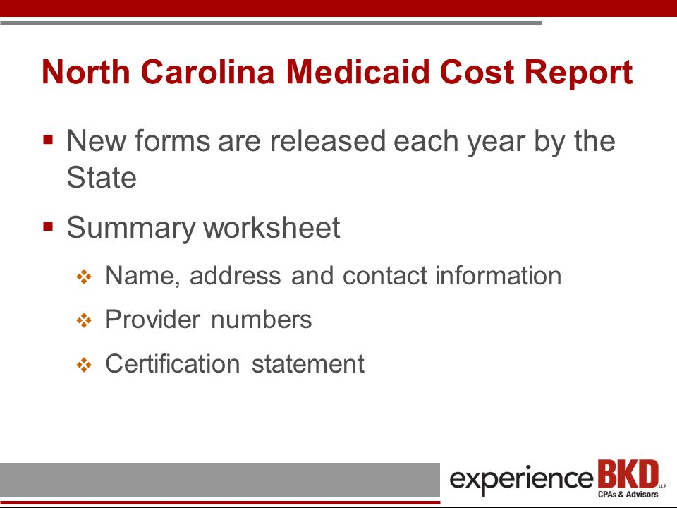 North Carolina Medicaid Cost Report Schedule DMA-1 – Cost of Medicaid Core Services Schedule designed to extract information from the Medicare FQHC cost report Lower of cost-per-visit or Medicare cap should be entered on schedule Medicaid visits Core services Mental health