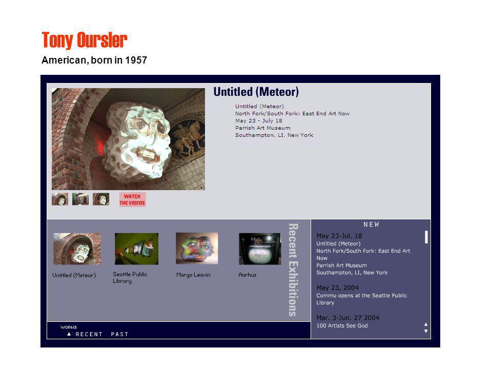 American, born in 1957 Tony Oursler