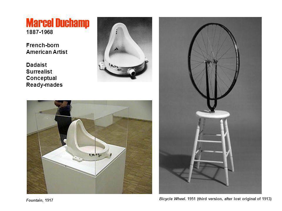 Marcel Duchamp 1887-1968 French-born American Artist Dadaist Surrealist Conceptual Ready-mades Fountain, 1917 Bicycle Wheel. 1951 (third version, afte