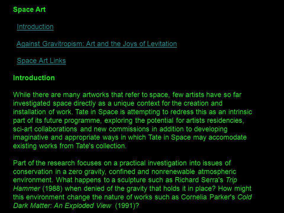 Space Art Introduction Against Gravitropism: Art and the Joys of Levitation Space Art LinksIntroductionAgainst Gravitropism: Art and the Joys of Levit