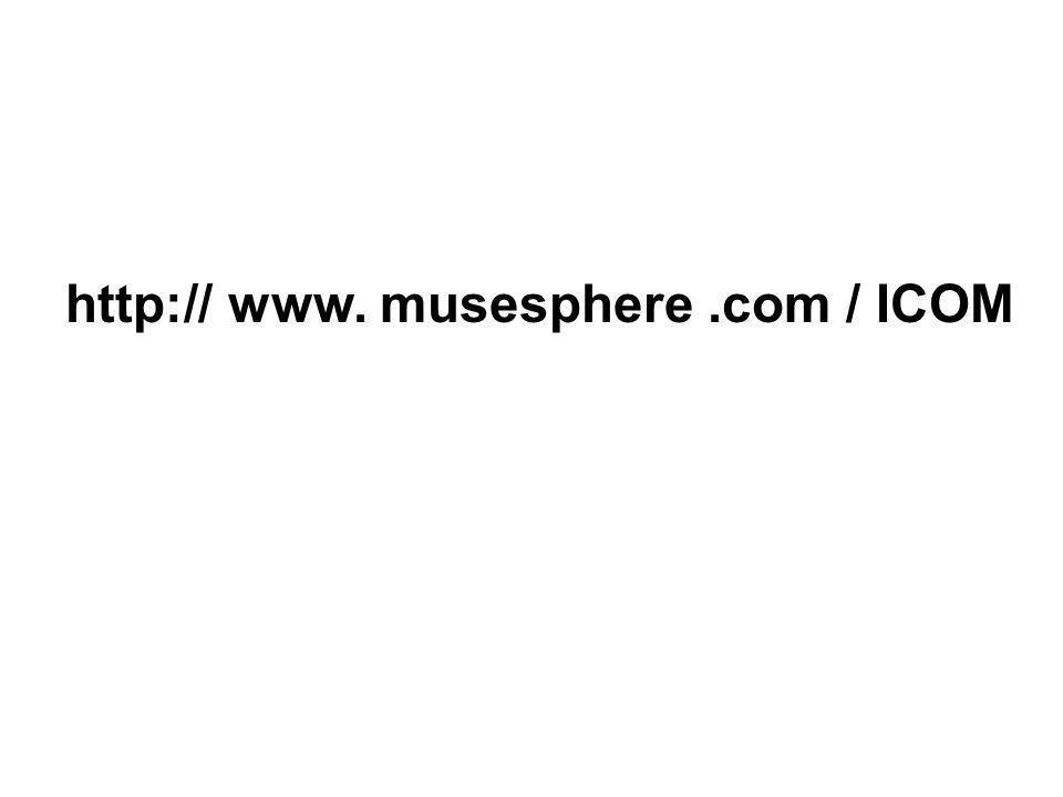 http:// www. musesphere.com / ICOM