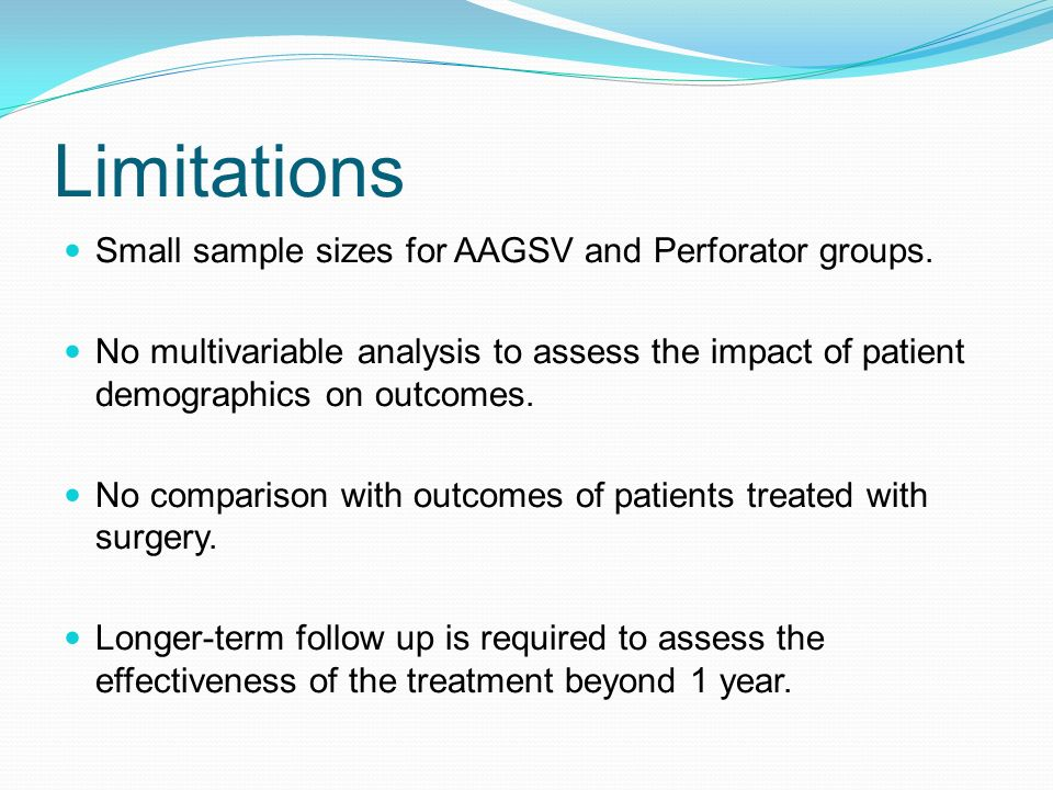 Limitations Small sample sizes for AAGSV and Perforator groups. No multivariable analysis to assess the impact of patient demographics on outcomes. No