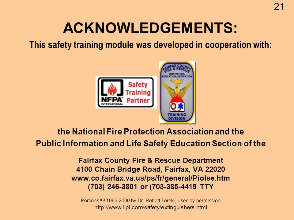 ACKNOWLEDGEMENTS: This safety training module was developed in cooperation with: the National Fire Protection Association and the Public Information a
