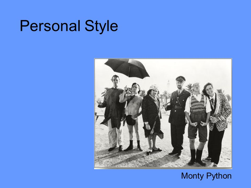 Personal Style Monty Python