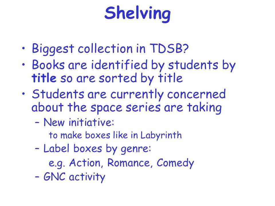 Shelving Biggest collection in TDSB.