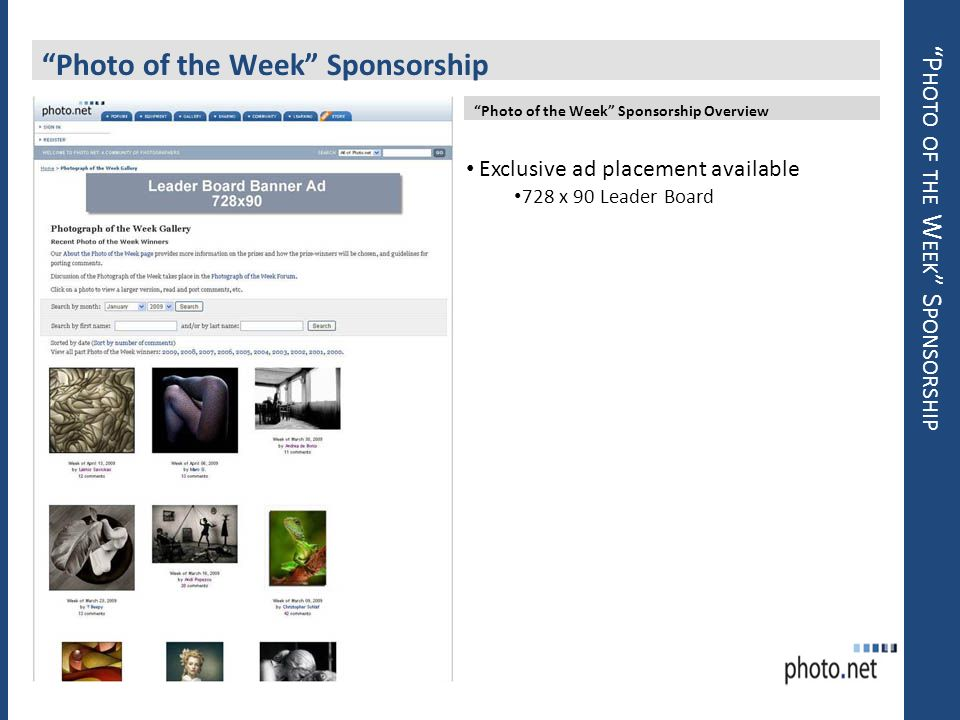 P HOTO OF THE W EEK S PONSORSHIP Photo of the Week Sponsorship Photo of the Week Sponsorship Overview Exclusive ad placement available 728 x 90 Leader