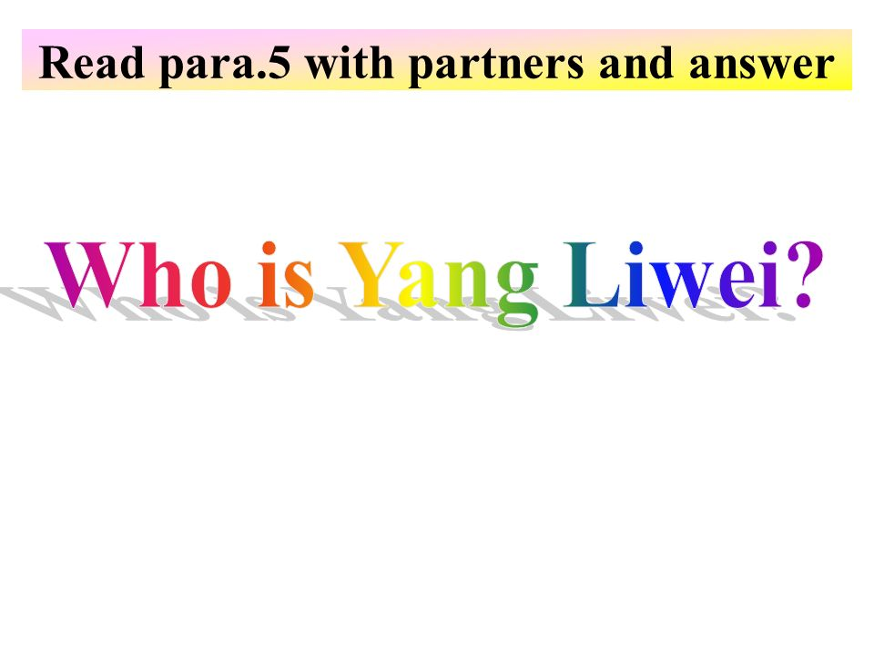 Read para.5 with partners and answer