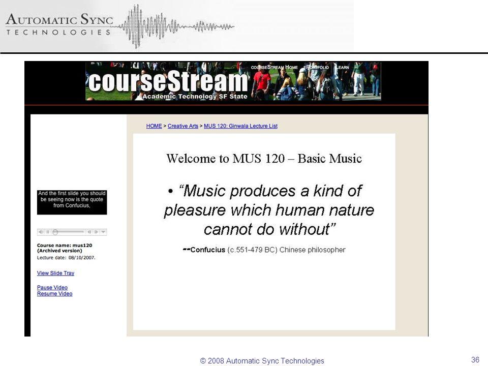 © 2008 Automatic Sync Technologies 36