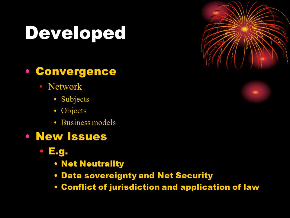 Developed Convergence Network Subjects Objects Business models New Issues E.g.