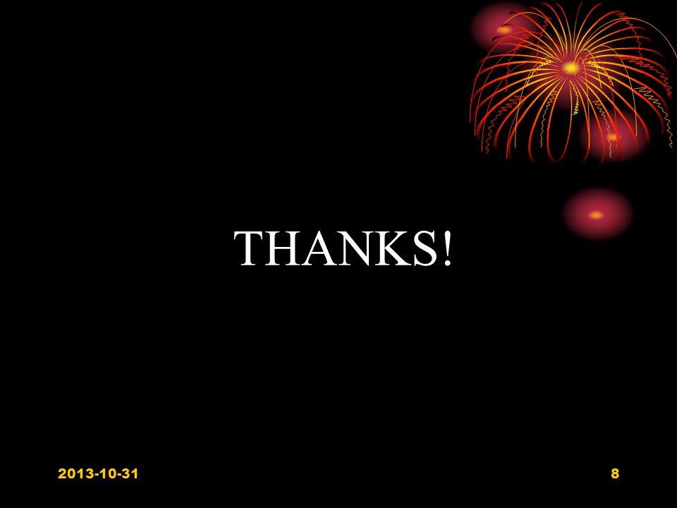 8 THANKS! 2013-10-31