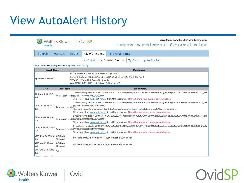 View AutoAlert History