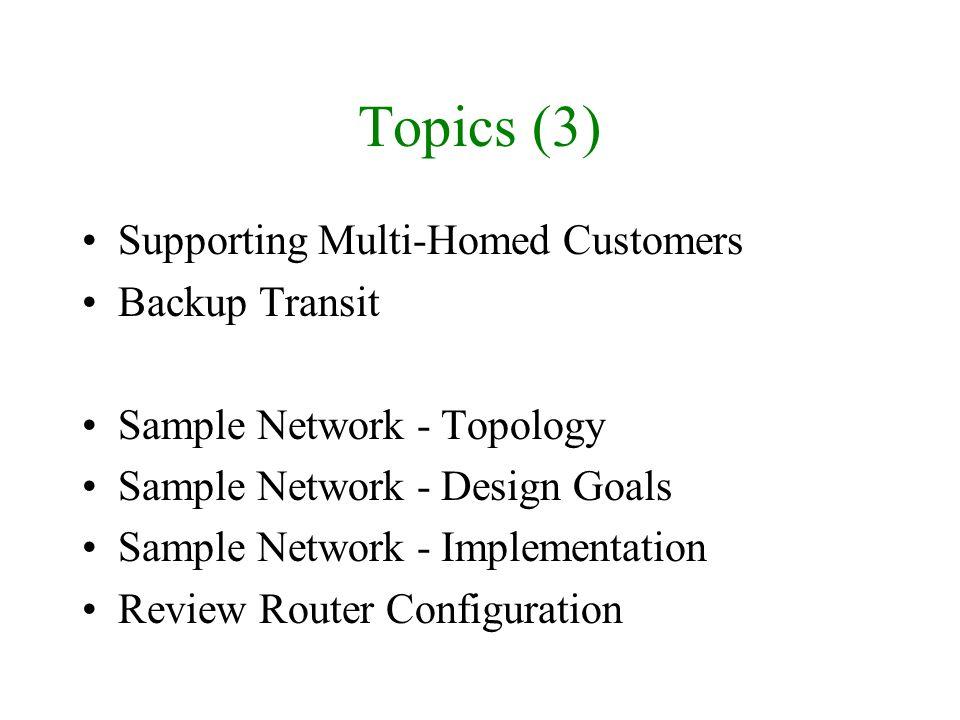 Customer Peer (2) route-map set-transit set local-pref 140 set community 15000:8100 15000:1200 additive .