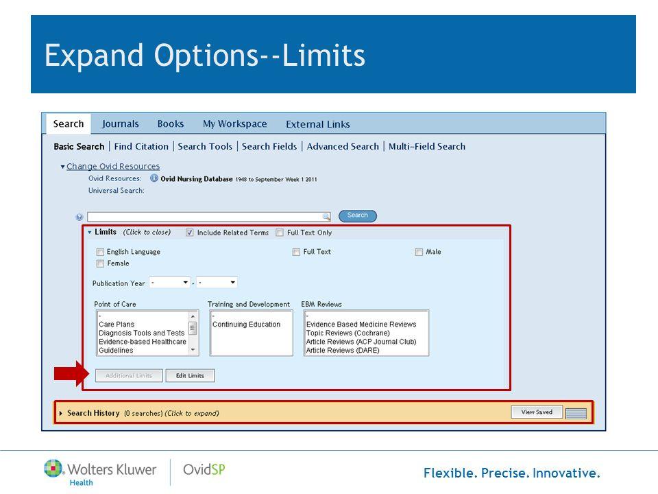 Flexible. Precise. Innovative. Expand Options--Limits