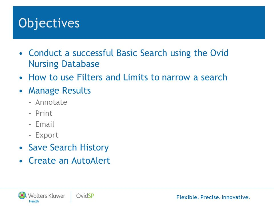 Flexible. Precise. Innovative. Database Searching Using Basic Search Mode