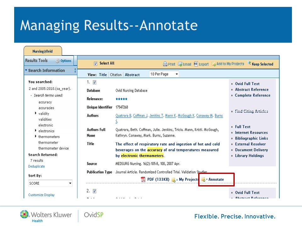 Flexible. Precise. Innovative. Managing Results--Annotate