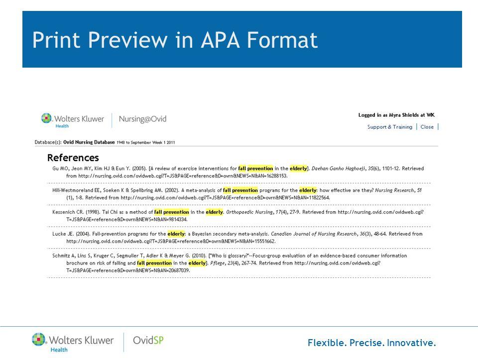 Flexible. Precise. Innovative. Print Preview in APA Format