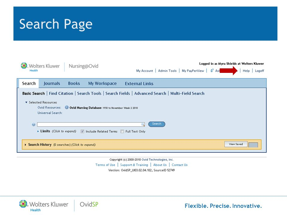 Flexible. Precise. Innovative. Search Using Limits Limits Immediate Search In One Step
