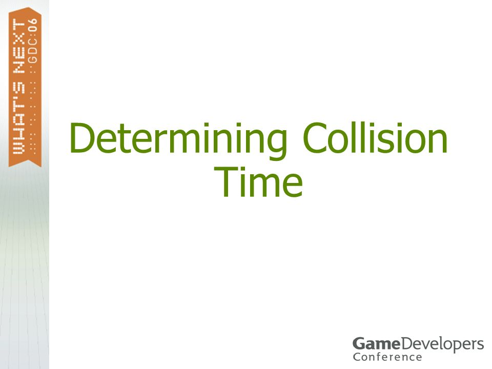 Determining Collision Time