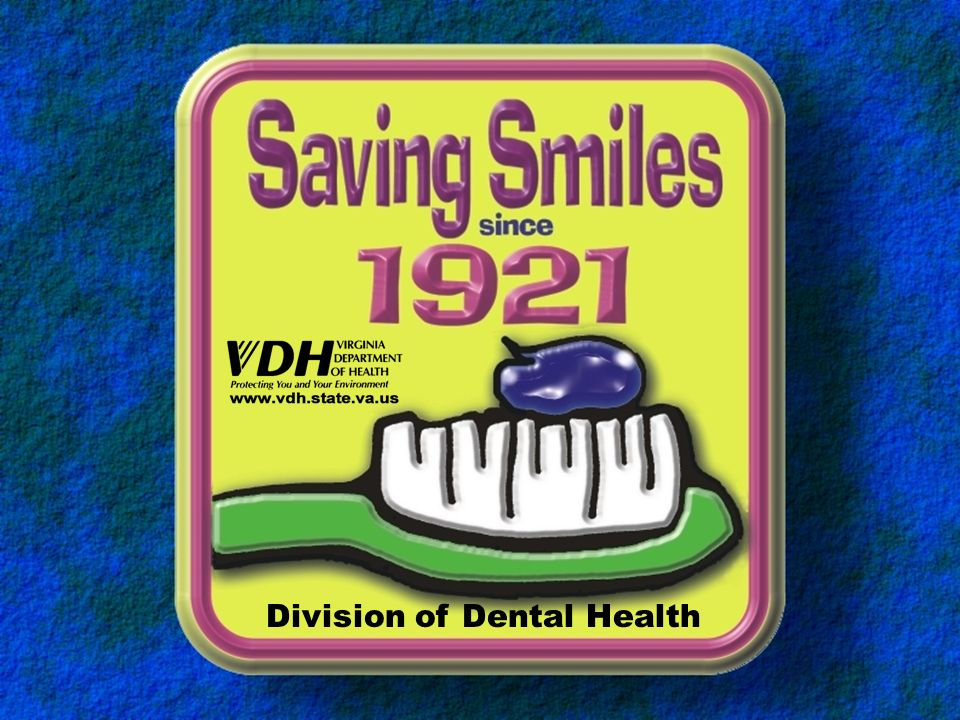 The Division of Dental Health of the Virginia Department of Health Presents This Training Module for the School Fluoride Mouthrinse Program