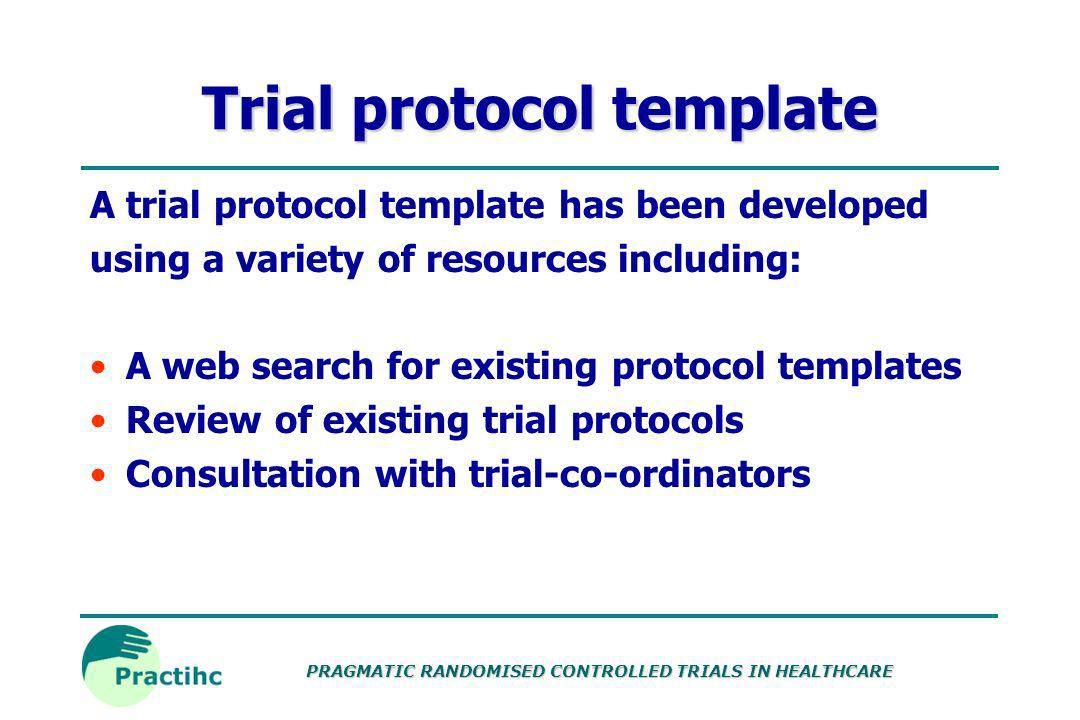 PRAGMATIC RANDOMISED CONTROLLED TRIALS IN HEALTHCARE Evaluation criteria Relevant to pragmatic trials Relevant to developing countries Guidelines and