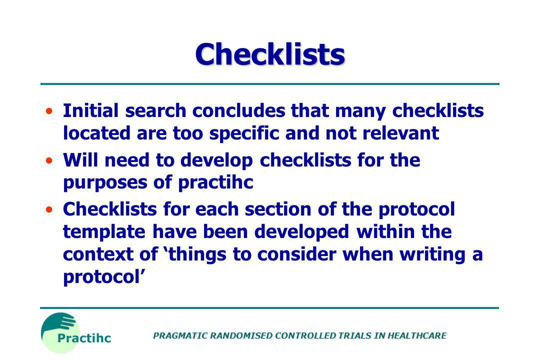 PRAGMATIC RANDOMISED CONTROLLED TRIALS IN HEALTHCARE Guidelines Declaration of Helsinki ICH GCP EU Data Protection Act Consort Statement Guidelines fo