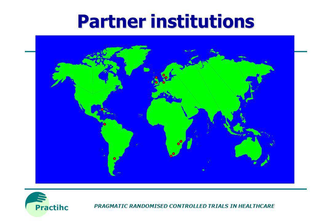 PRAGMATIC RANDOMISED CONTROLLED TRIALS IN HEALTHCARE Partner institutions