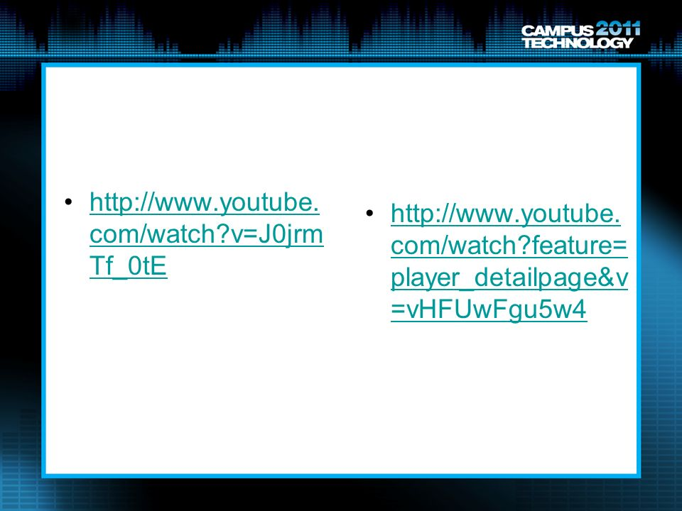 http://www.youtube. com/watch?feature= player_detailpage&v =vHFUwFgu5w4http://www.youtube. com/watch?feature= player_detailpage&v =vHFUwFgu5w4 http://