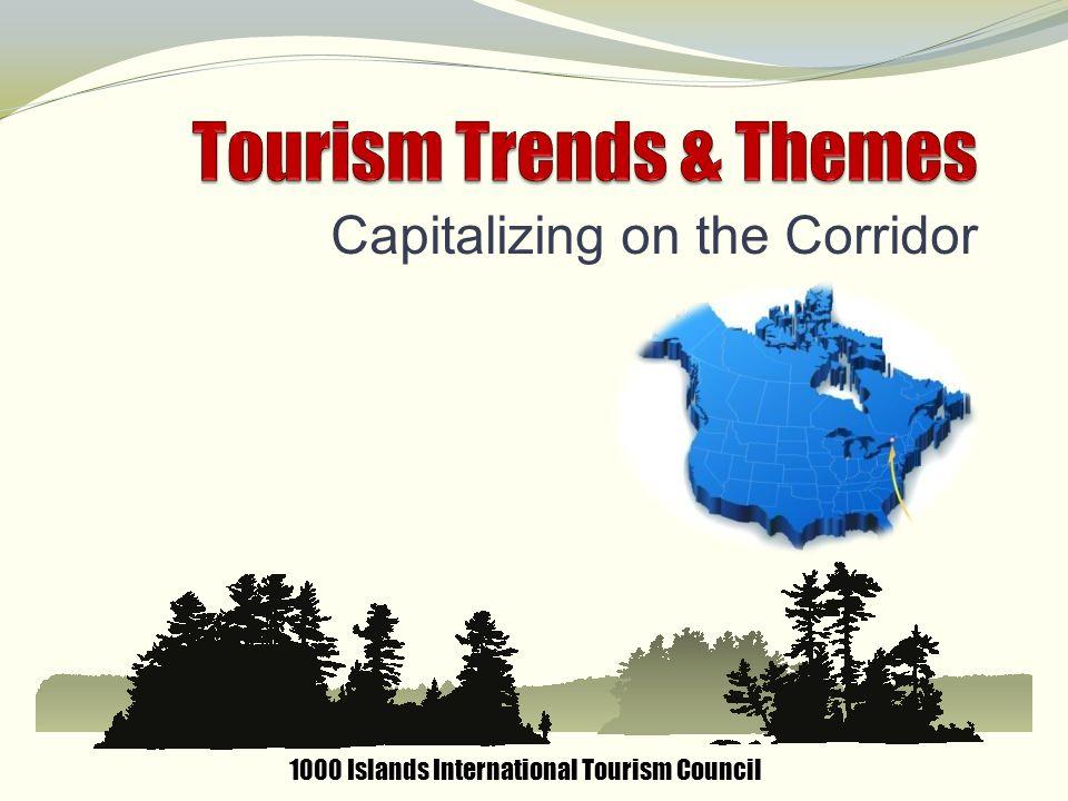Capitalizing on the Corridor 1000 Islands International Tourism Council