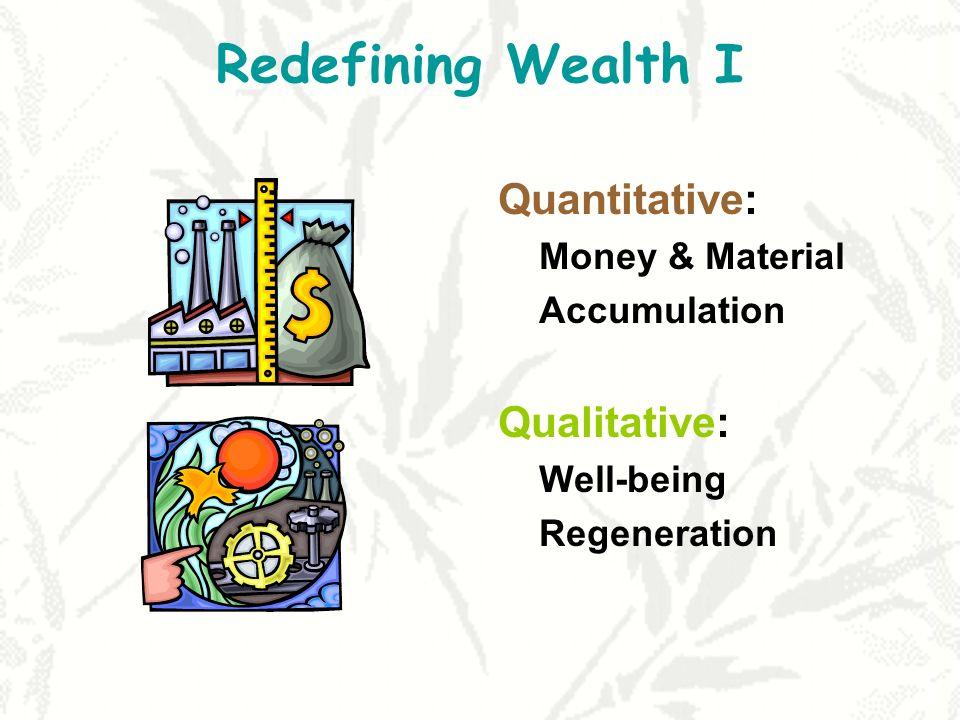 Redefining Non-Material Wealth II: Phantom/Casino vs.