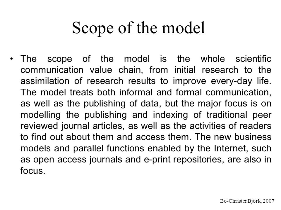 Bo-Christer Björk, 2007 Modelling methodology The modelling methodology used is IDEF0, a process modelling method, which previously has mainly been used for business process reengineering in the manufacturing industries.