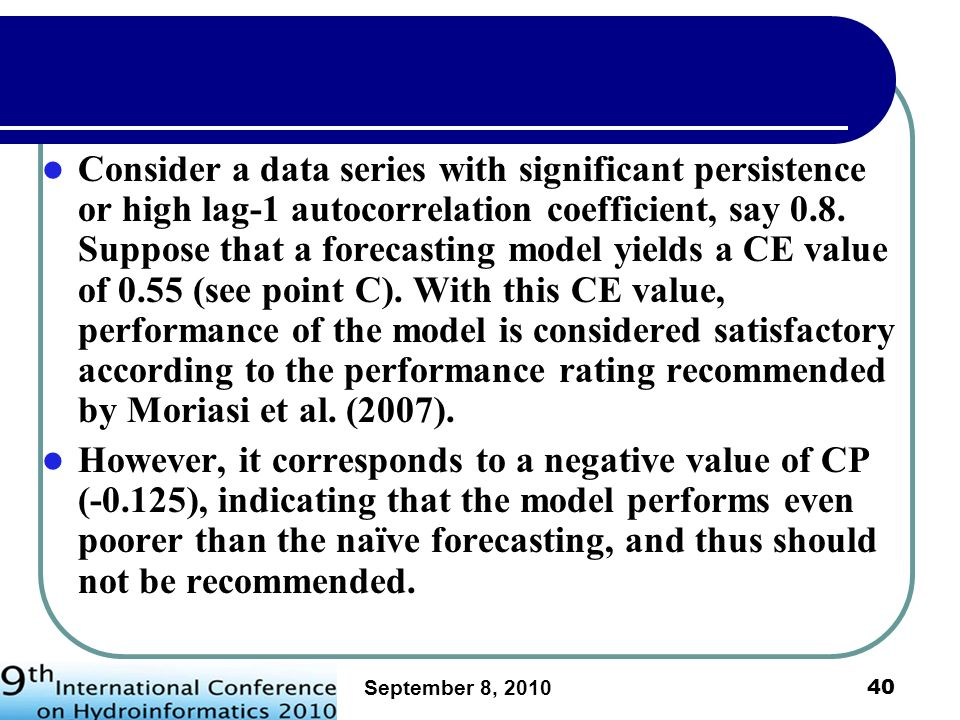 September 8, 2010 41 Asymptotic relationship between CE and CP for data series of various lag-1 autocorrelation coefficients.