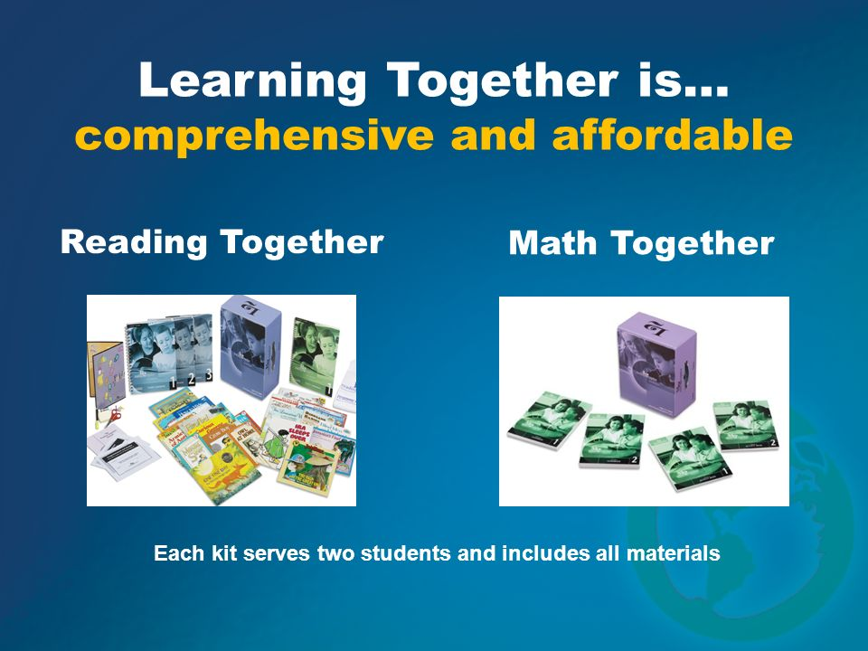 Each kit serves two students and includes all materials Reading Together Math Together Learning Together is… comprehensive and affordable